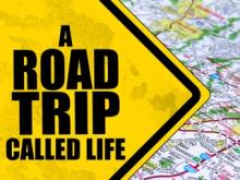 A Road Trip Called Life
